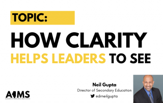 Gupta - Clarity Helps Leaders to See