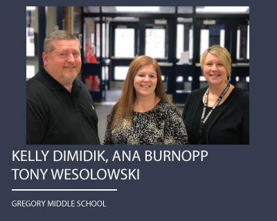 Kelly Dimidik, Tony Wesolowski, and Ana Burnopp